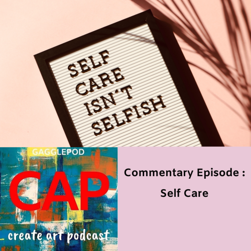 podcast logo on top of sign stating self care isn't selfish